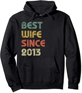 Best Wife Since 2013 Happy 6th Wedding Anniversary Graphic Pullover Hoodie