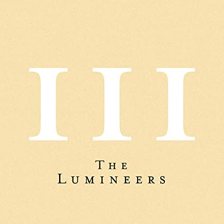 The Lumineers - III (2019) LEAK ALBUM