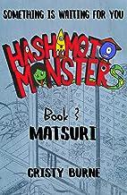 Hashimoto Monsters Book 3: Matsuri