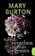 Niemals vergeben, niemals vergessen: Psychothriller (Die Texas-Reihe - Romantic Suspense 3) (German Edition)