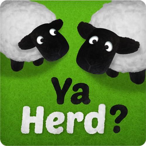 Ya Herd?