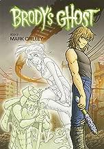 Brody's Ghost, Vol. 2