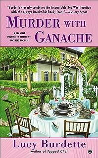 Murder with Ganache (Key West Food Critic)