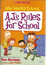 My Weird School - A.J.'s Rules For Schol