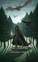 The Chimera (The Alchemy Codex Book 2)