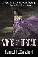 Winds of Despair (Elemental Drabbles Book 1)