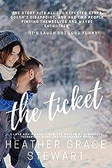 The Ticket: A Love Again Novel (Love Again Series Book 1) Kindle Edition
