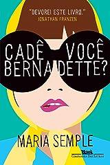Cadê você, Bernadette? (Portuguese Edition) Kindle Edition