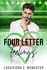 Four Letter Feelings (The Jeremy Lewis Series Book 1) Kindle Edition