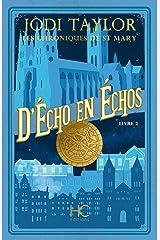 Les Chroniques de St Mary - tome 2 D'Echo en Echos Format Kindle