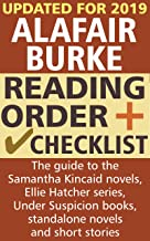 Alafair Burke Reading Order and Checklist: The guide to the Samantha Kincaid novels, Ellie Hatcher series, Under Suspicion books, standalone novels and short stories