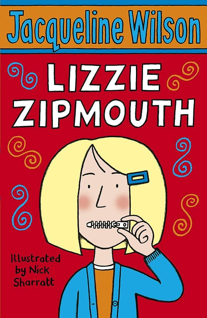 経過穀物あなたのものLizzie Zipmouth (English Edition)