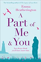 A Part of Me and You: An empowering and incredibly moving novel that will make you laugh and cry