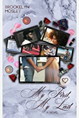 My First, My Last: A Friends-To-Lovers Novel Kindle Edition