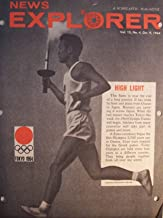 News Explorer 8-pages [ Vol. 15 No. 4, Oct. 9, 1964 ] A Scholastic Magazine (High Light: this flame is near the end of a long journey. It has come by boat and plane from Greece to Japan. Runners are carrying it across Japan. When the last runner reaches Tokyo this week, the 1964 Olympic Games will begin...)