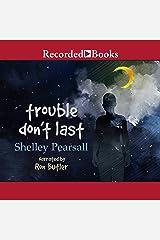 Trouble Don't Last Audio CD
