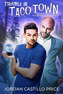 Trouble in Taco Town (The ABCs of Spellcraft Book 2)