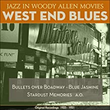 West End Blues (Jazz In Woody Allen Movies - Original Recordings 1925 - 1931)