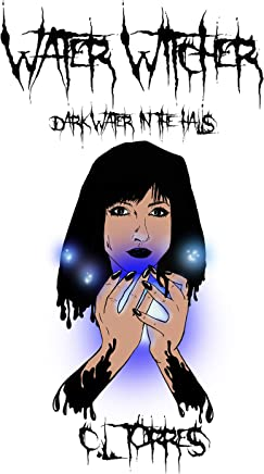 Water Witcher: Dark Water in the Halls (English Edition)