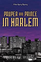 Pauper and Prince in Harlem: A Ross Agency Mystery Kindle Edition