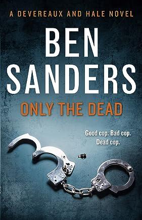 Only the Dead (Sean Devereaux)