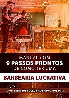 Manual Com 9 Passos Prontos de Como Ter Uma Barbearia Lucrativa