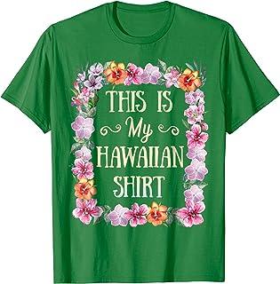 86850d758cc5c This is my Hawaiian T Shirt Aloha Beaches Hawaii Luau Party