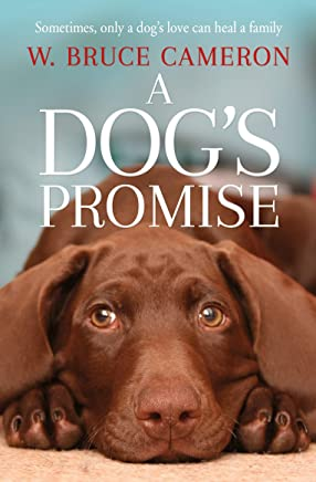A Dog's Promise (A Dog's Purpose) (English Edition)