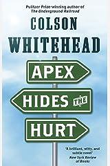 Apex Hides the Hurt Kindle Edition