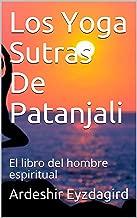 Best el yoga sutra de patanjali Reviews