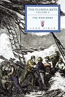 The Wreckers: The Florida Keys