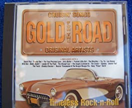 Timeless Rock-n-Roll~Gold For The Road Cruisin' Songs - Original Artists