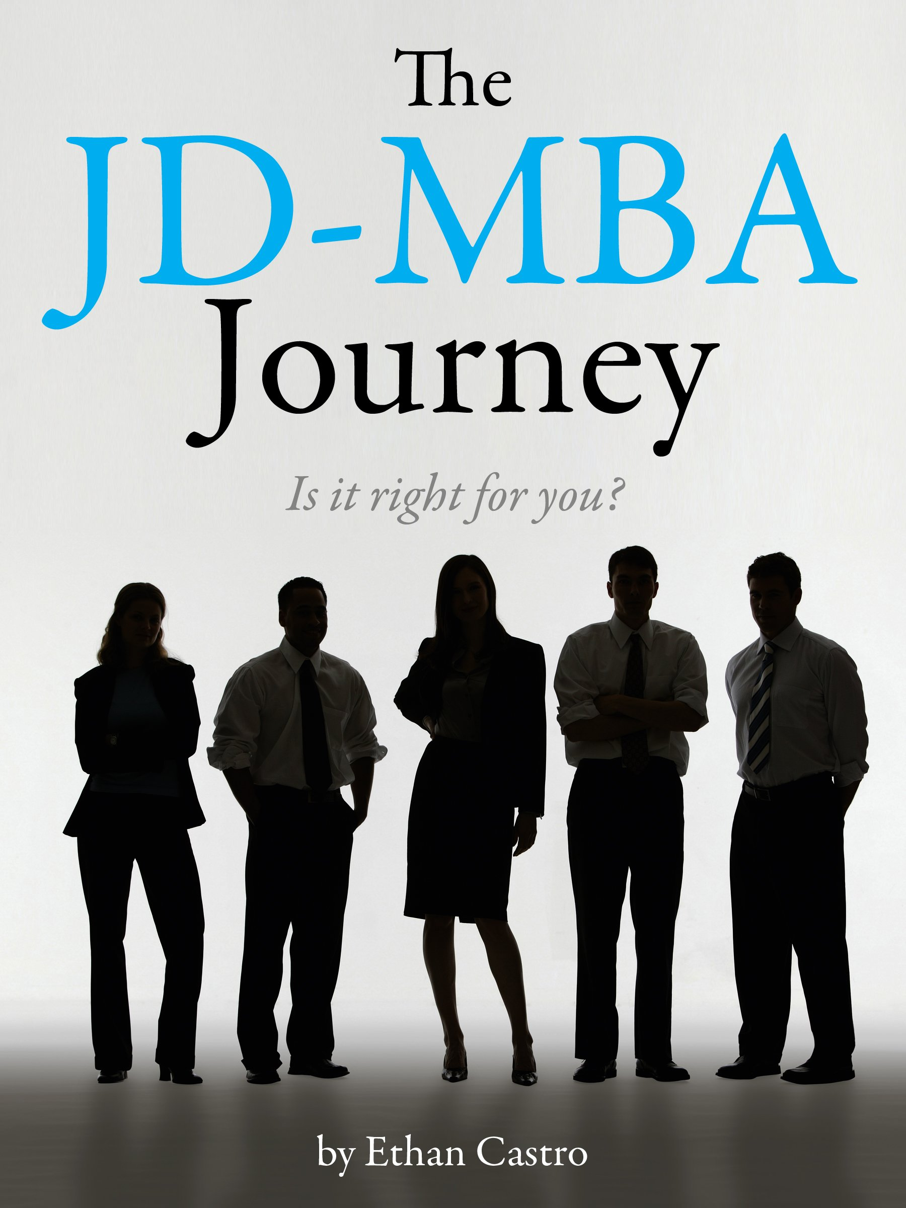 The JD-MBA Journey