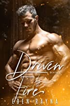 Driven by Fire: A Contemporary Romance Novel (English Edition)