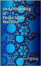 Understanding of Finite State Machine