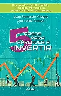 5 Pasos para aprender a invertir (Spanish Edition)