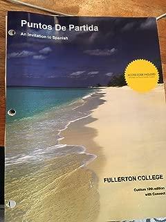 Puntos De Partida 10th Edition (Fullerton College Edition) (Connect Code Not Included)