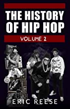The History of Hip Hop: An 80s Rap Fan Book