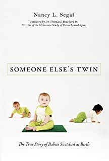 Someone Else's Twin: The True Story of Babies Switched at Birth