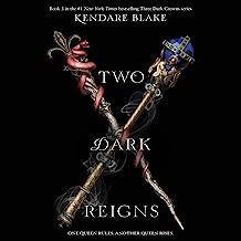 Two Dark Reigns: Three Dark Crowns Series, Book 3