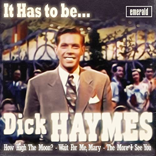 Assured, dick haymes it had to be you useful message