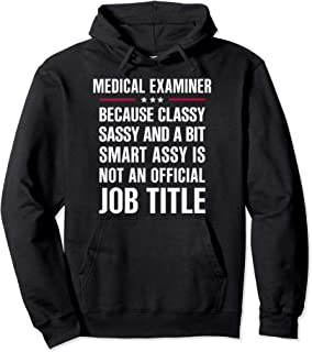 Inked - Gift For Classy Sassy Smart Assy MEDICAL EXAMINER Pullover Hoodie