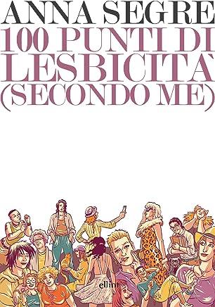 100 punti di lesbicità: (secondo me)