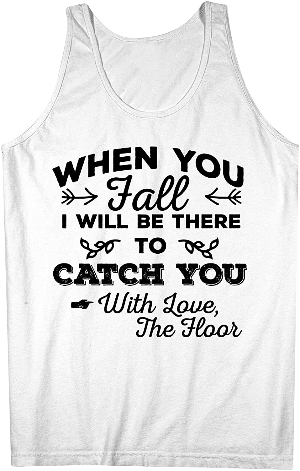 I Will Be There To Catch You おかしいです 皮肉な 男性用 Tank Top Sleeveless Shirt