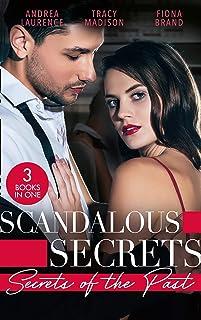 Scandalous Secrets: Secrets Of The Past: Her Secret Husband / Reid's Runaway Bride (the Colorado Fosters) / Needed: One Co...