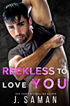 Reckless to Love You: A Friends to Lovers Second Chance Romance (Wild Love Book 1)