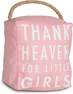 Pavilion Gift Company Open Thank Heaven for Little Girls Pink Door Stopper Baby Room Decoration