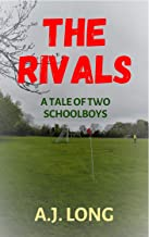 The Rivals: A Tale of Two Schoolboys