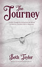 The Journey: Truthful, Thought Provoking Personal Stories to Help You Find Your Path to Happiness