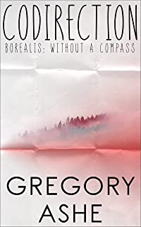 Codirection (Borealis: Without a Compass Book 4) (English Edition)